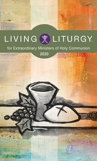 2020 Living Liturgy Extraordinary Ministers