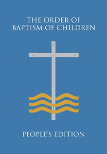 The Order of Baptism of Children (paperback)