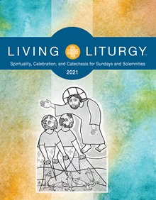 2021 Living Liturgy Sundays
